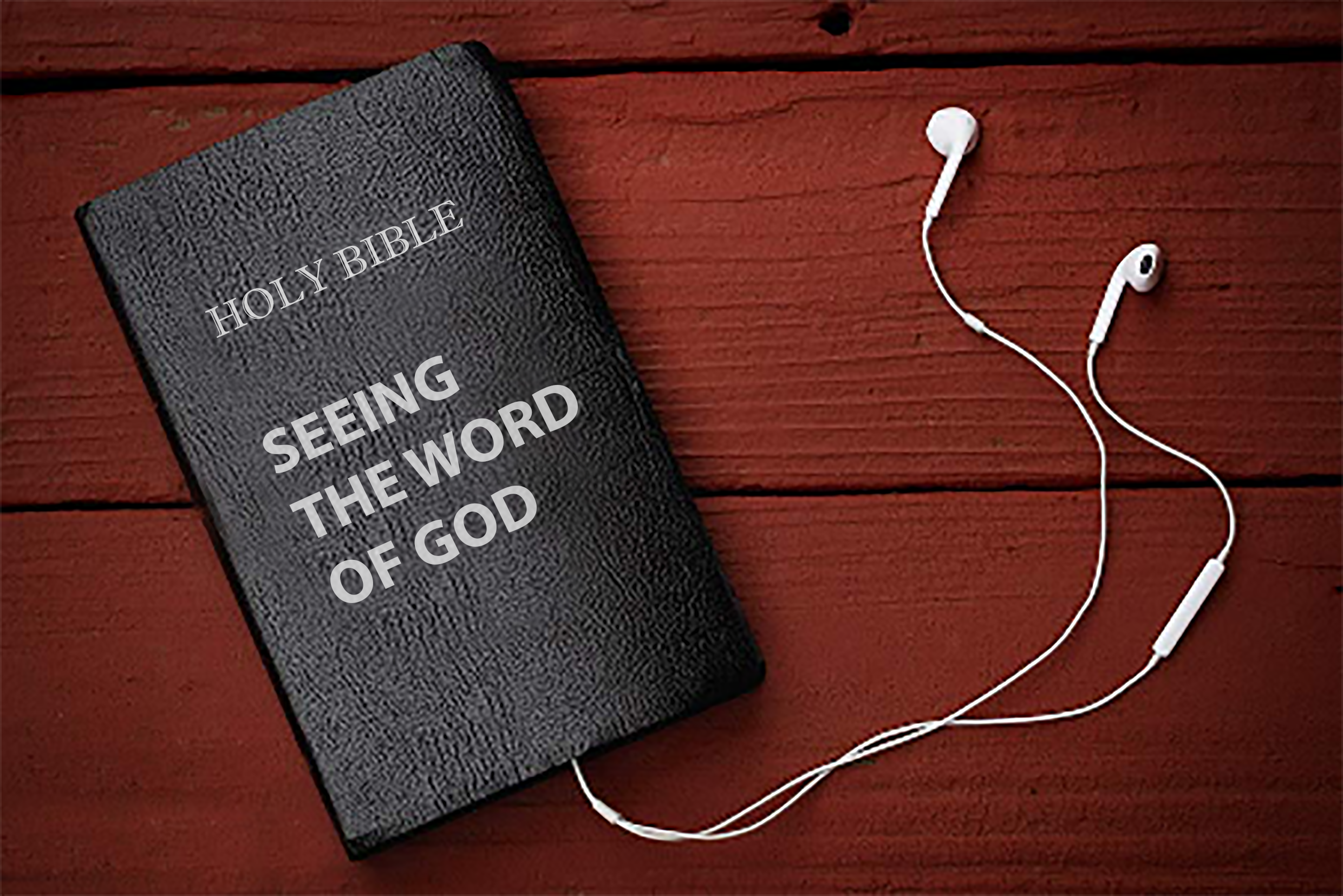 Seeing the Word of God